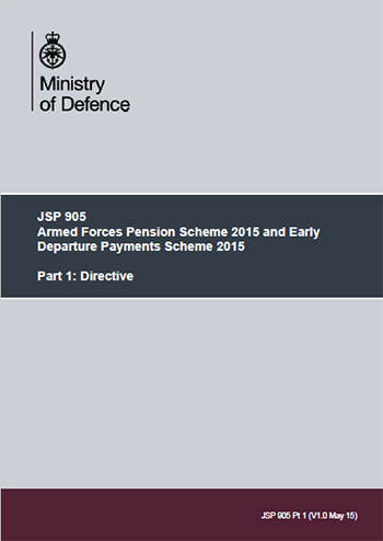 Image shows the cover of JSP 905 Armed Forces Pension Scheme 2015 and Early Departure Payments Scheme 2015.