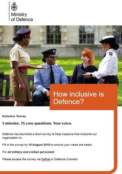 A poster promoting the short inclusion survey being run by defence. It has a closing date of 16th August for completion.