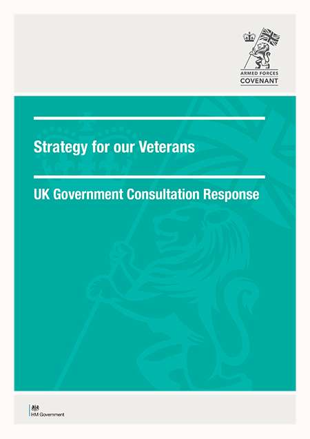 Strategy for our veterans UK Government Consultation Response cover